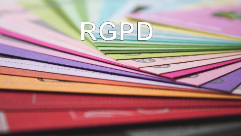 RGPD - Règlement européen général pour la protection des données
