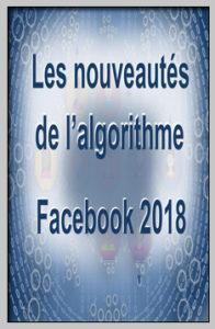 les nouveauté de l'algorithme de facebook