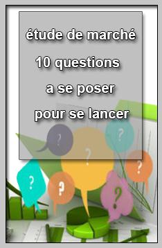 étude de marché – 10 questions a se poser pour se lancer