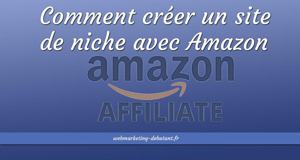site de niche en affiliation amazon