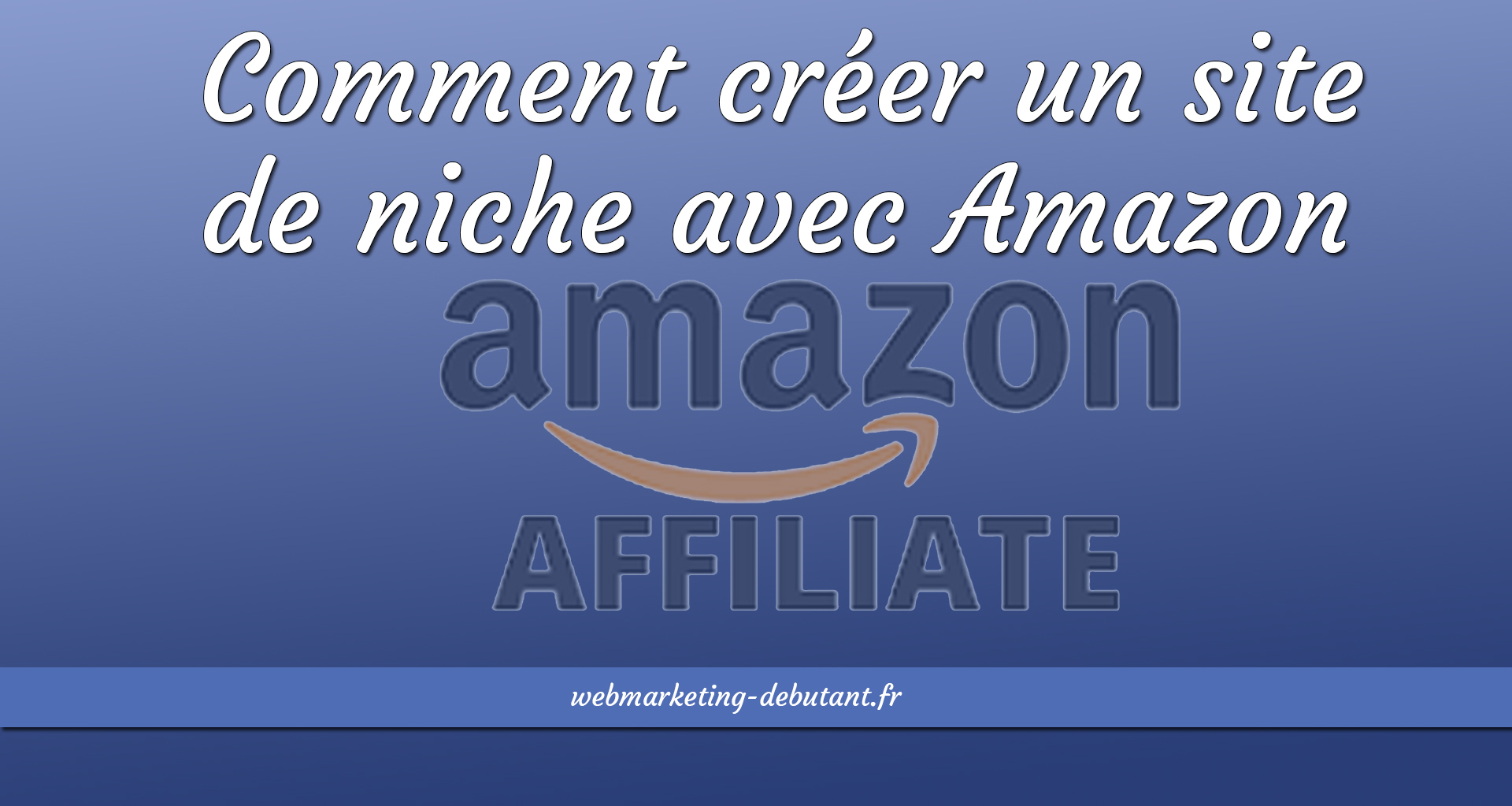 site de niche en affiliation amazon