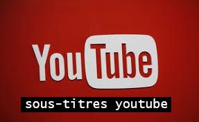 sous-titres youtube