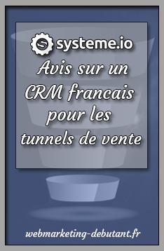 systeme-io avis sur un CRM francais pour les tunnels de vente
