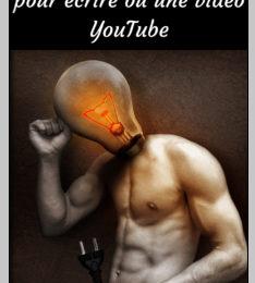trouver l'inspiration pour écrire ou une idée de vidéo youtube