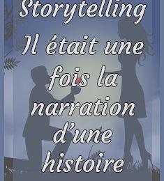 storytelling : raconter une histoire