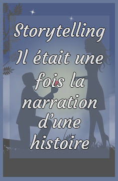 storytelling : raconter une histoire