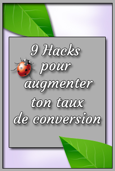 9 hacks pour sa conversion