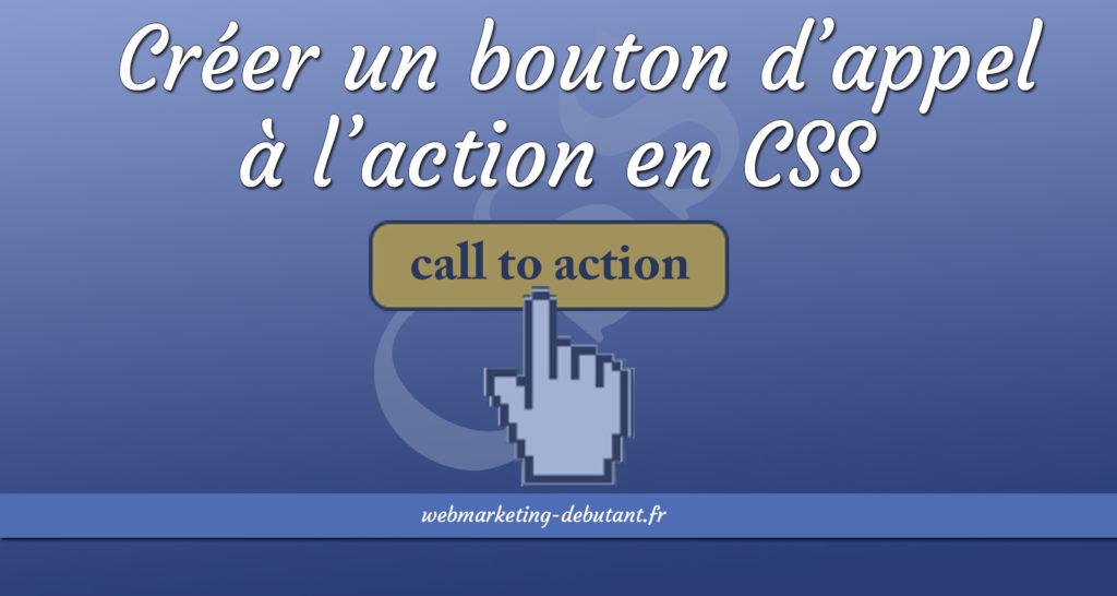 créer un bouton d'appel à l'action en CSS