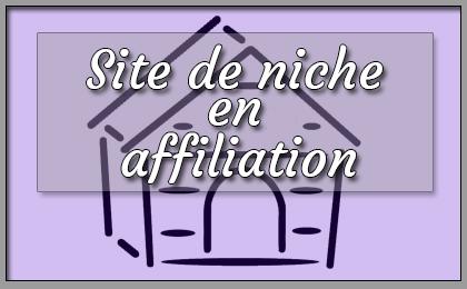 site de niche en affiliation