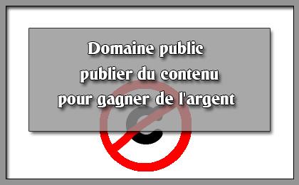 domaine public - publier du contenu pour gagner de l'argent
