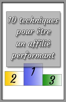 10 techniques pour être un affilié performant