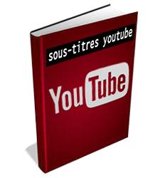 extraire les sous-titres YouTube