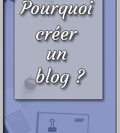 Pourquoi créer un blog wordpress