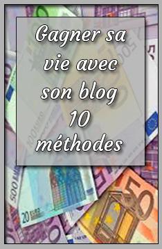 gagner sa vie avec un blog
