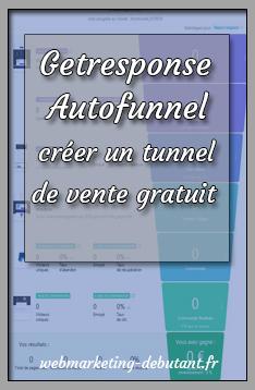 getresponse autofunnel pour créer un tunnel de vente gratuit