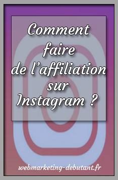 comment faire de l'affiliation sur Instagram