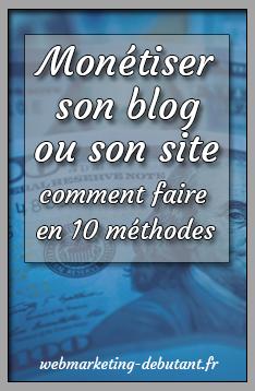 comment monétiser son blog ou son site