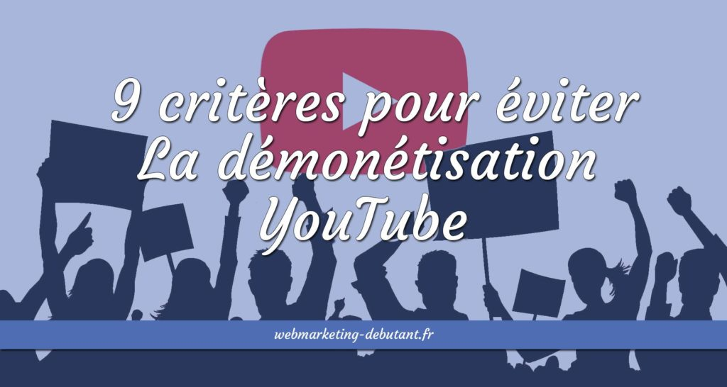 Démonétisation YouTube