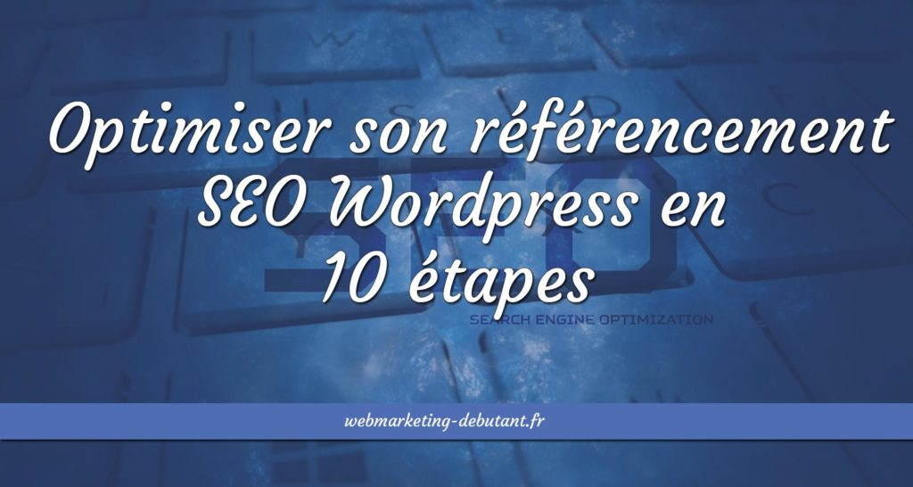 optimiser son référencement naturel wordpress