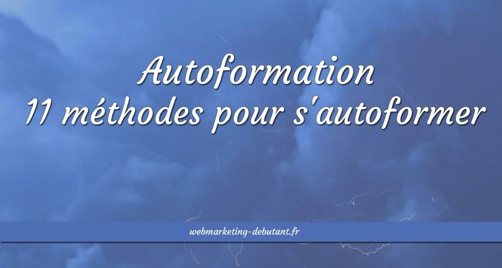 Autoformation : méthodes pour s'autoformer