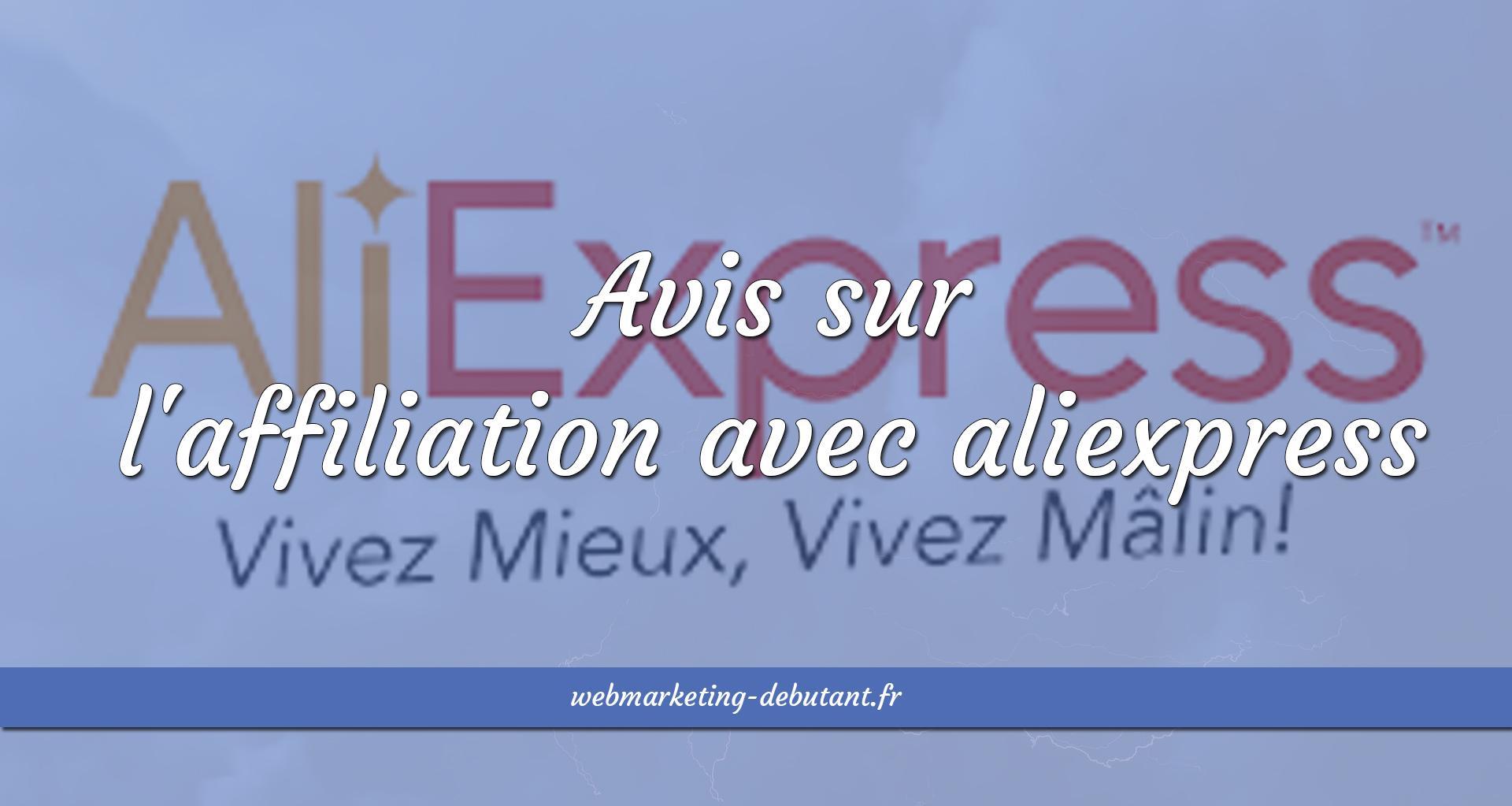 affiliation avec aliexpress avis