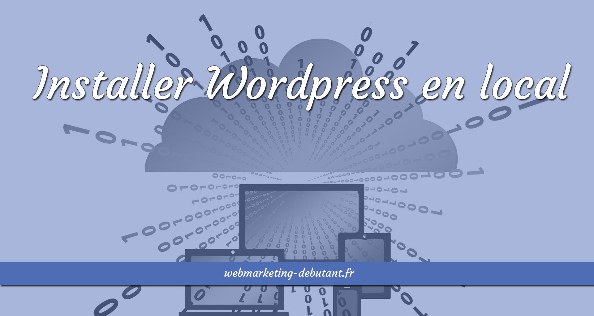 Installer WordPress en local