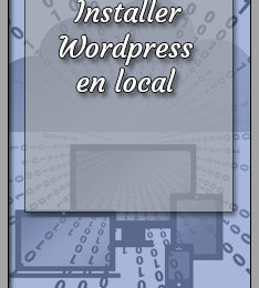 installer wordpress en local sur son ordinateur