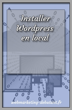 installer wordpress en local sur son ordinateur