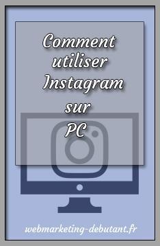 comment utiliser instagram sur pc