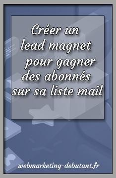 Créer un lead magnet