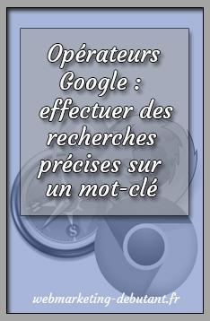 opérateurs google
