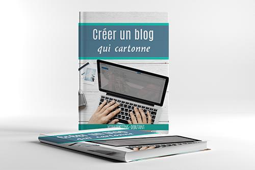 créer un blog qui cartonne