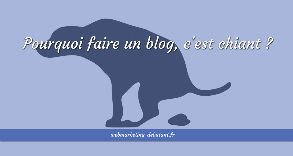 faire-un-blog-cest-chiant