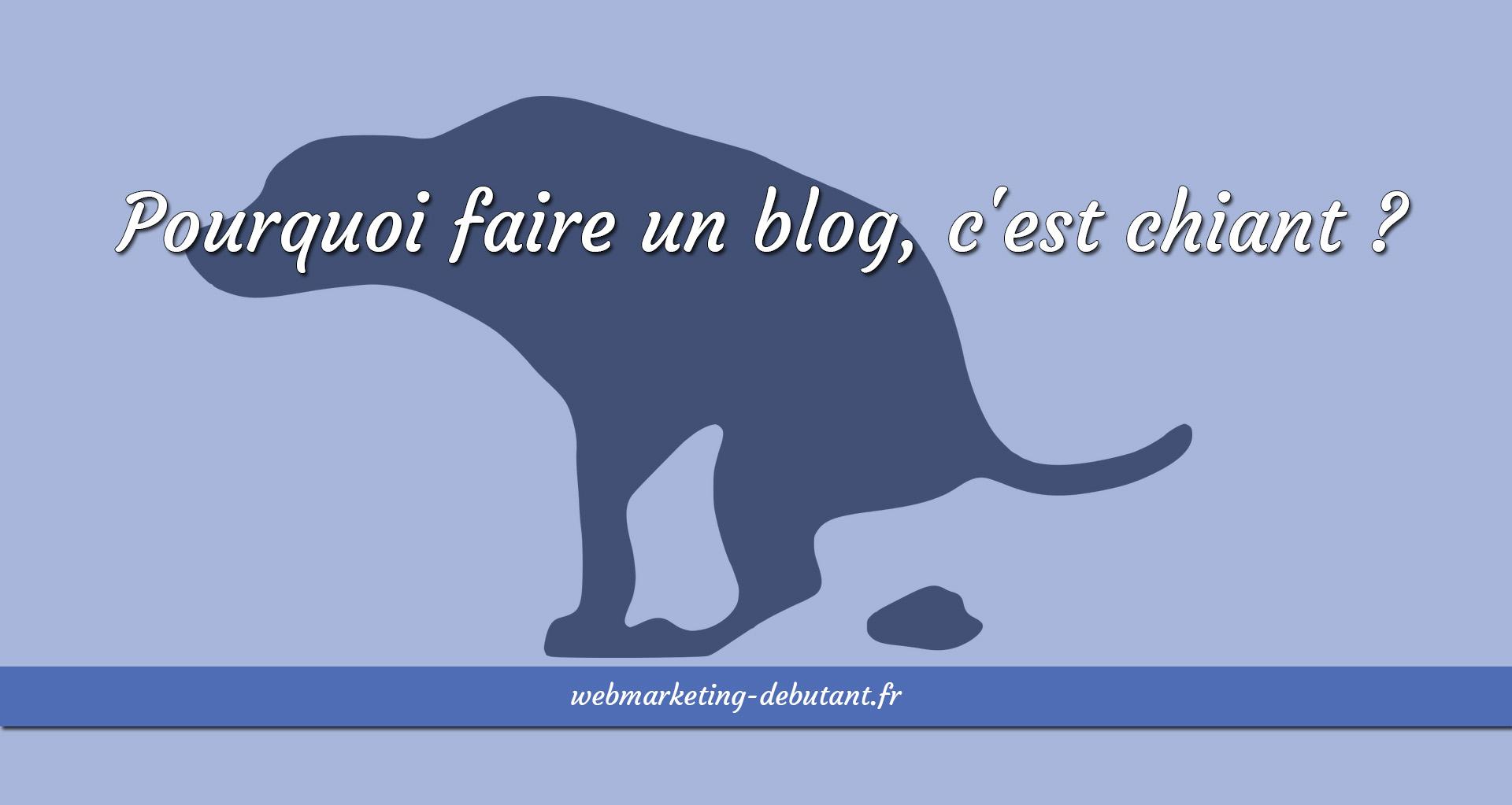 faire-un-blog-cest-chiant