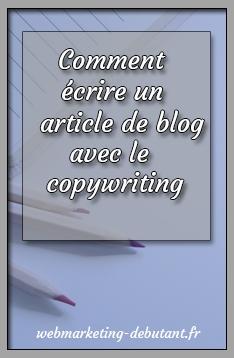 écrire un article de blog avec le copywriting