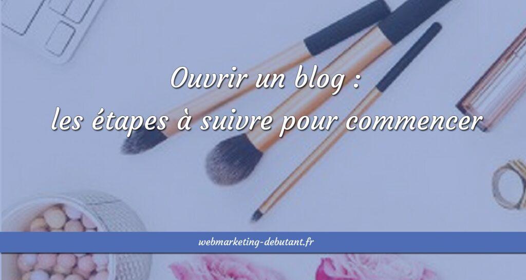 ouvrir un blog