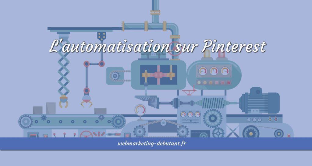 automatisation de pinterest