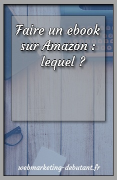 Faire un ebook sur Amazon